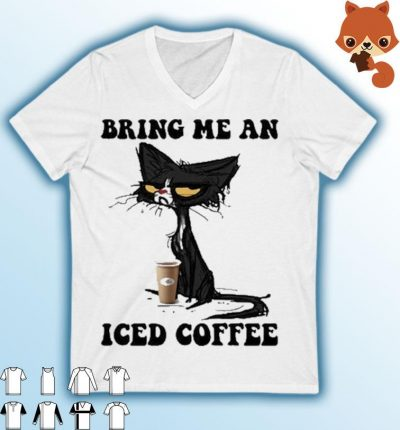 Black Cat bring me an Iced Coffee shirt