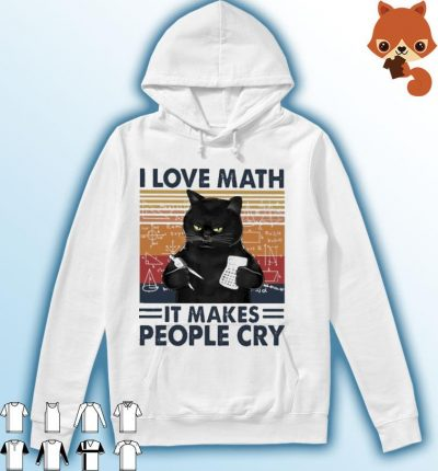 Black Cat I love Math It makes people cry vintage Hoodie