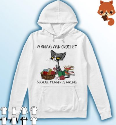 Black Cat reading and crochet because murder Is wrong s Hoodie