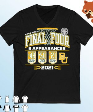 Baylor Bears 2021 NCAA Men's Basketball Final Four With 3 Appearances 1948 1950 2021 Shirt