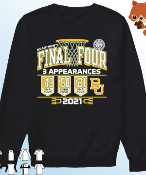 Baylor Bears 2021 NCAA Men's Basketball Final Four With 3 Appearances 1948 1950 2021 Shirt Sweater