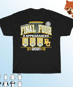 Baylor Bears 2021 NCAA Men's Basketball Final Four With 3 Appearances 1948 1950 2021 Shirt T-shirt