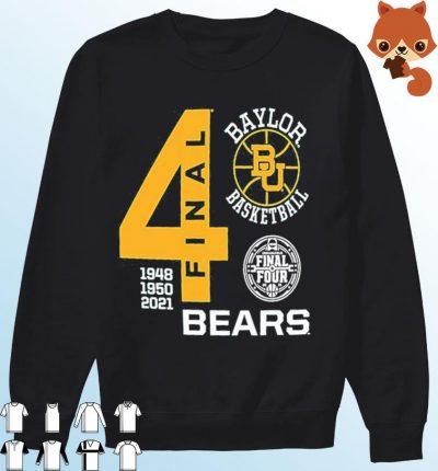 Baylor Bears Green Basketball 2021 Final Four 1948 1950 2021 Shirt Sweater