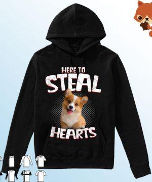 Corgi Here To Steal Hearts Shirt Hoodie