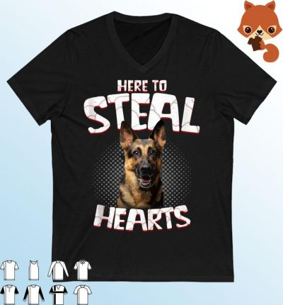 German Shepherd Here To Steal Hearts Shirt