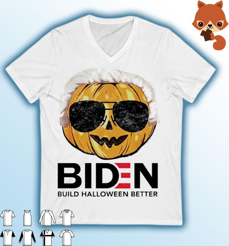 2021 Pumpkin Biden Build Halloween Better Shirt